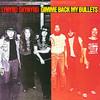 Gimme Back My Bullets (Remastered), Lynyrd Skynyrd