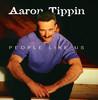People Like Us, Aaron Tippin